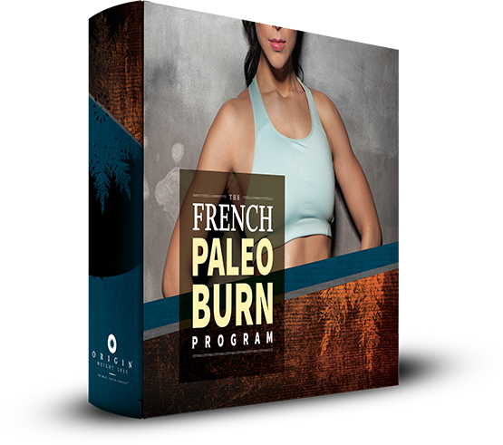 The French Paleo Burn Weight Loss Program